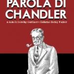 """Coconino Novel: parte con """"Parola di Chandler"""""""