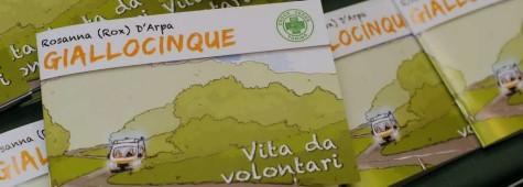 Giallocinque - Vita da volontari