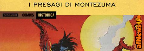 Historica 43 L'Impero Azteco – I presagi di Montezuma