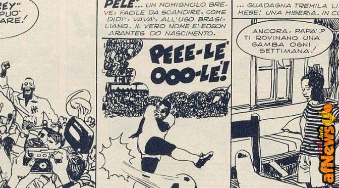 Corrierino e Giornalino: Pelé: condannato a giocare