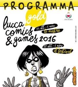 Lucca 2016: programma completo, mappe, ospiti e tutto il resto in un solo file